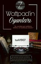 Wattpad'in Oyunları by Turk1907