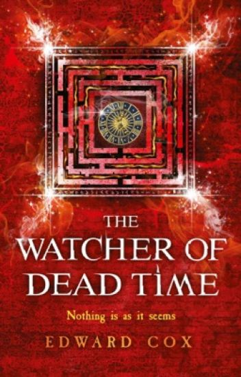 THE WATCHER OF DEAD TIME (Book 3 of The Relic Guild)