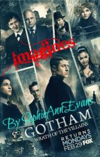 Gotham Imagines by SophieAnnEvans