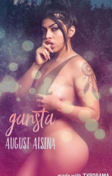 Gansta| August alsina