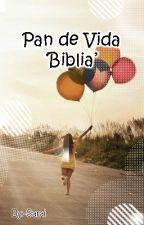 Pan De Vida 'Biblia' by -Sarai
