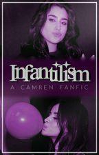 Infantilism. by ladderlaur