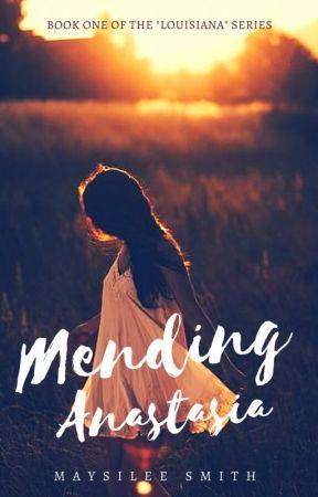 Mending Anastasia #NaNoWriMo2016 by MaysileeSmith