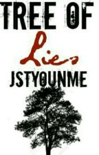 Tree Of Lies  by jstYouNme