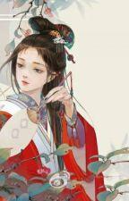 Nhật kí cải tạo hậu cung nữ chủ của nữ phụ. - Dương Thiến Thiến. by DuongThienThien23