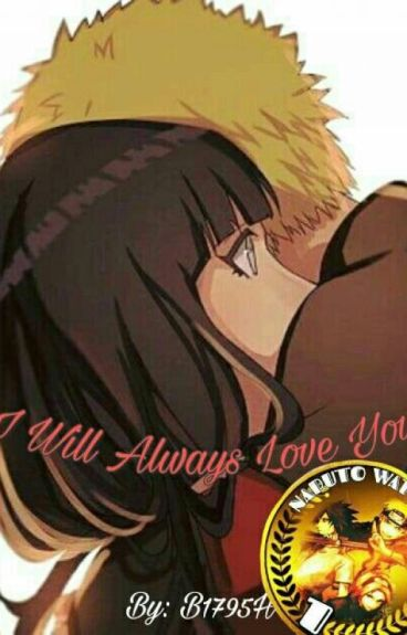 I Will Always Love You  -Completed- (NaruHina Fanfiction)