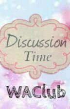 Discussion Time by WAClub