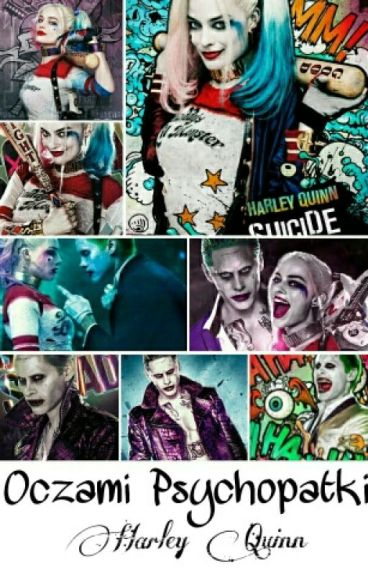Oczami Psychopatki || Harley Quinn