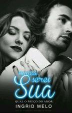 Nunca Serei Sua by SweetBear_