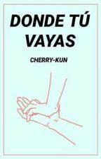 Donde tú vayas [EunHae +18] by cherry-kun