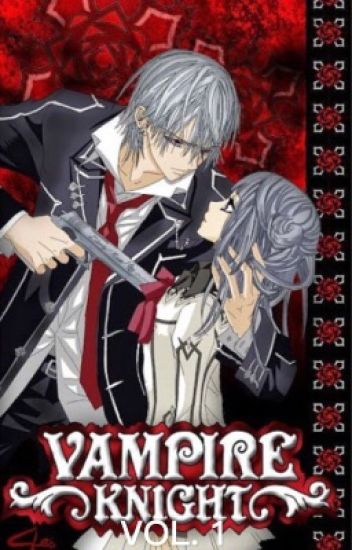 Vampire Knight x Reader VOL.1