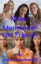 Mako mermaids: old friends  by makomermaids2003