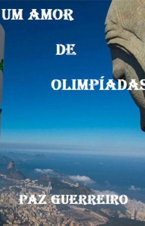 Um Amor de Olimpíadas by Pazguerreiro