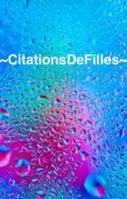 ~CitationsDeFilles~ by CitationsDeFilles