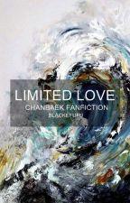 limited love; chanbaek by blackefufu