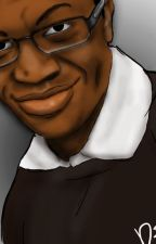 The Cherry Of My Eye - (Deji Olatunji / ComedyShortsGamer Fanfic) by CharlieLewington