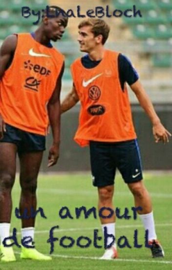 {Pause} Un amour de football -Antoine Griezmann-