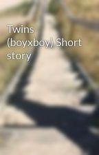 Twins (boyxboy) Short story by Kill_raven