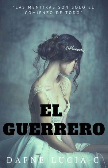 El Guerrero (Pausada Hasta Nuevo Aviso)