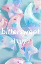 bittersweet by eliiniya