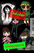 Zodiaco Creepypasta by Diabolikah