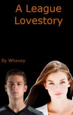 A League Lovestory ~ book 2 of the Febi collections by Whavey