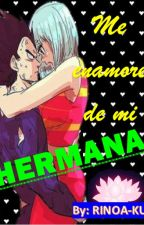 Me enamore de mi Imootosan (Vegeta & Bulma) by Rinoa-ku