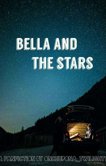 Bella And The Stars