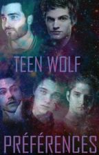 •Préférences Teen Wolf• by GwenTeenWolffiction