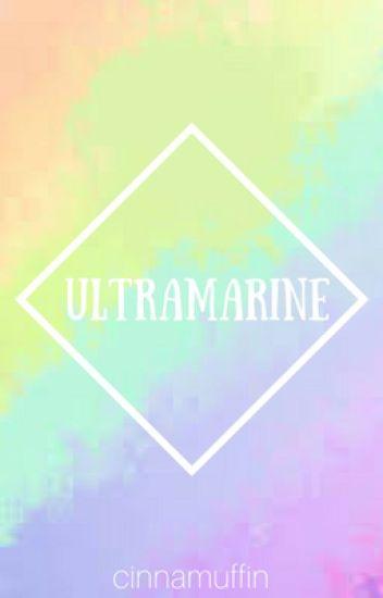 ultramarine [rant book two]