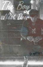 THE BOY NEXT DOOR || C.HOOD by mfl1901