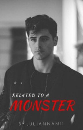 Related To A Monster || Jack Gilinsky (COMPLETED) by JuliannaM11