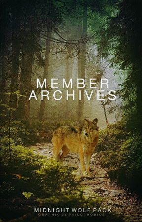 Member Archives by MidnightWolf_Pack