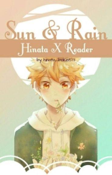 Hinata X Reader ~ Sun & Rain