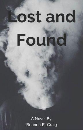 Lost and Found by BriannaEliseCraig