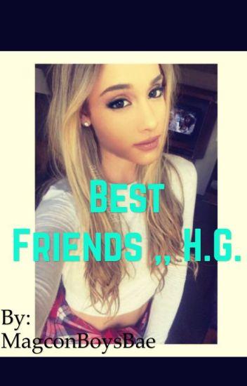 Best Friend ,, H.G. {{slow updates}}