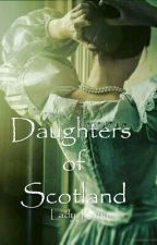 Daughters of Scotland by Lady_Katia