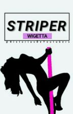 《 Striper 》Wigetta by HistoriasDeYoutubers