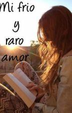 Mi frio y raro amor #Premios.P #PremiosAwards #CarrotAwards2016 #PBMinds2016 by Virites12