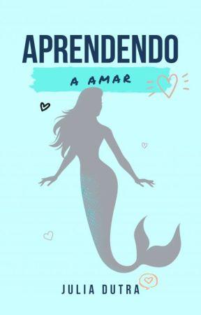Aprendendo a Amar [Reescrita] by TheJStories