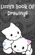 Lizzy's Book of Drawings by LizzyCuti_Otaku
