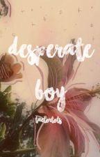Desperate Boy {Yoonmin} by taetertots-