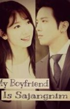 My Boyfriend Is Sajangnim ? by JyhPshLove