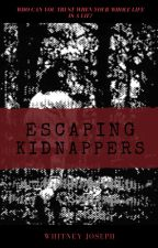 Escaping Kidnappers by sweet_whits17