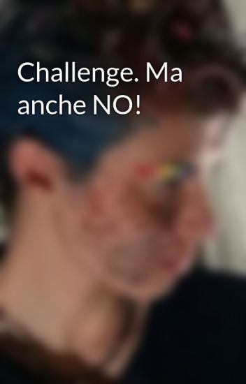 Challenge. Ma anche NO!