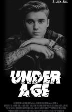 Under Age - Justin Bieber Fanfiction by JB_Justin_Bieber