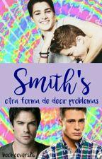 """Smith's: Otra Forma De Decir """"Problemas""""[19SE19SQ] by CaroCardozo0000"""