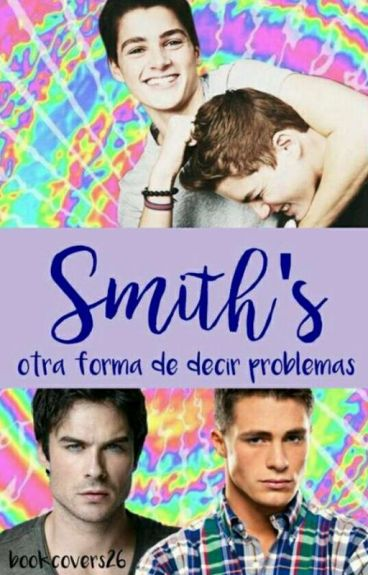 """Smith's: Otra Forma De Decir """"Problemas""""[19SE19SQ]"""