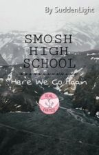 Smosh School   Here Comes High School! by SuddenLight