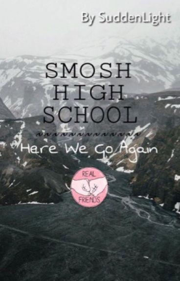 Smosh School   Here Comes High School!
